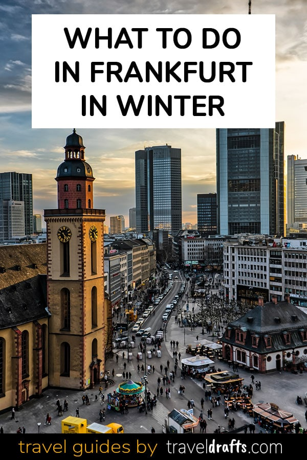 Best things to do in Frankfurt in Winter