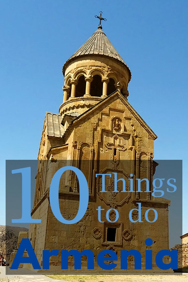 visit armenia there are plenty of things to do