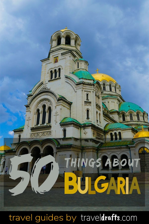50 Things about Bulgaria
