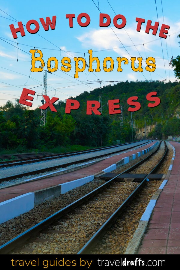 How to do the Bosphorus express