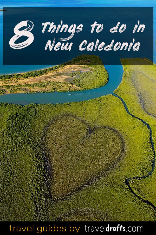 8 Things to do in New Caledonia