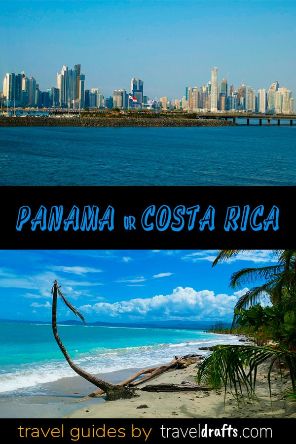 Panama or Costa Rica2 Panama or Costa Rica? Which is the best travel destination in Central America?
