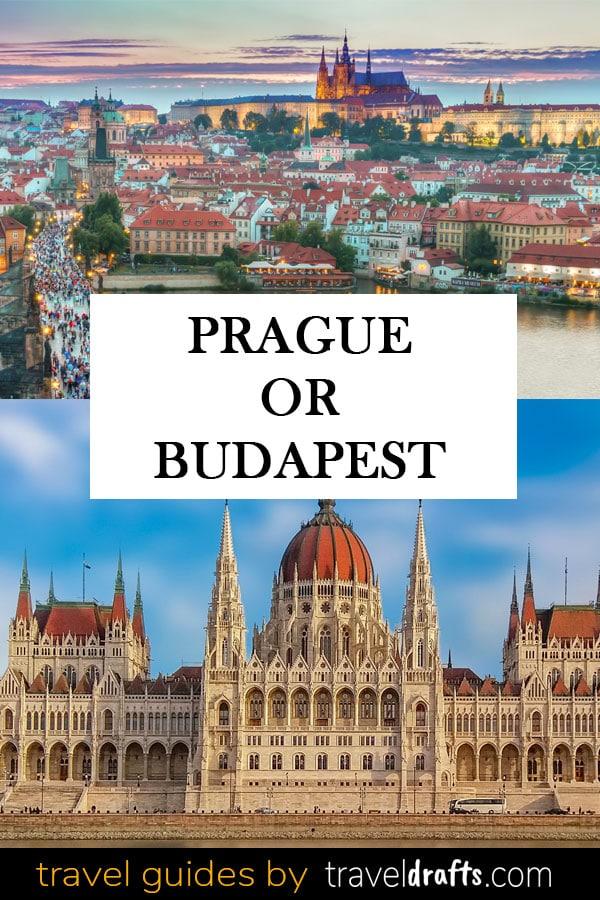 Prague or Budapest