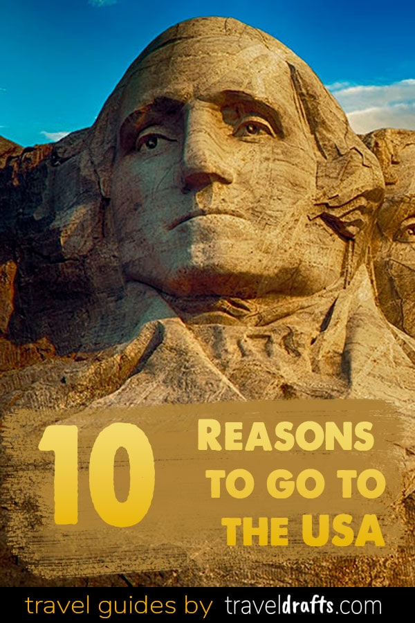 Reasons to go to the USA