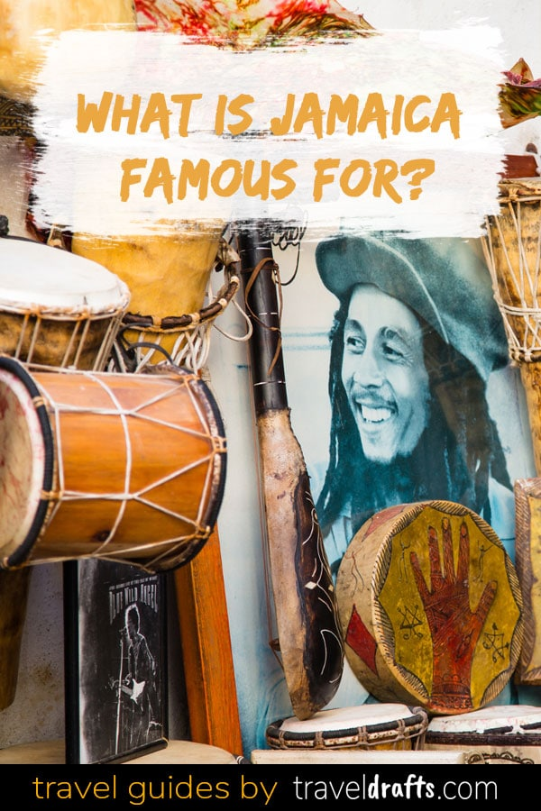What is Jamaica Known for?Reggae, Bob Marley, Sprinters, Rum, beautiful scenery, cannabis, and the Rastafari are some of the things Jamaica is famous for