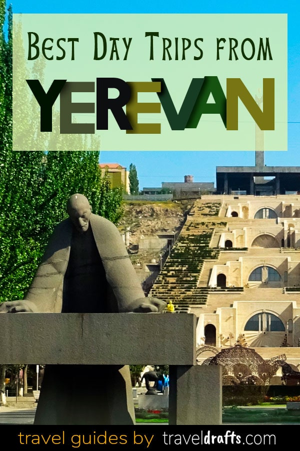 best day trips from Yerevan, #Armenia #visitarmenia #armeniatravel