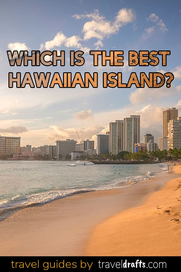 Which is the Best Hawaiin Island