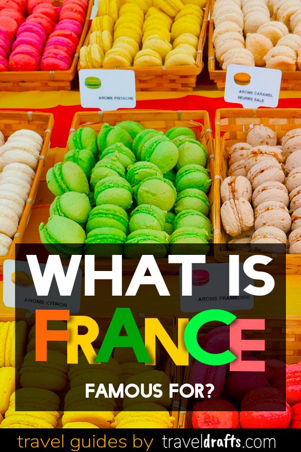 What is France known for?