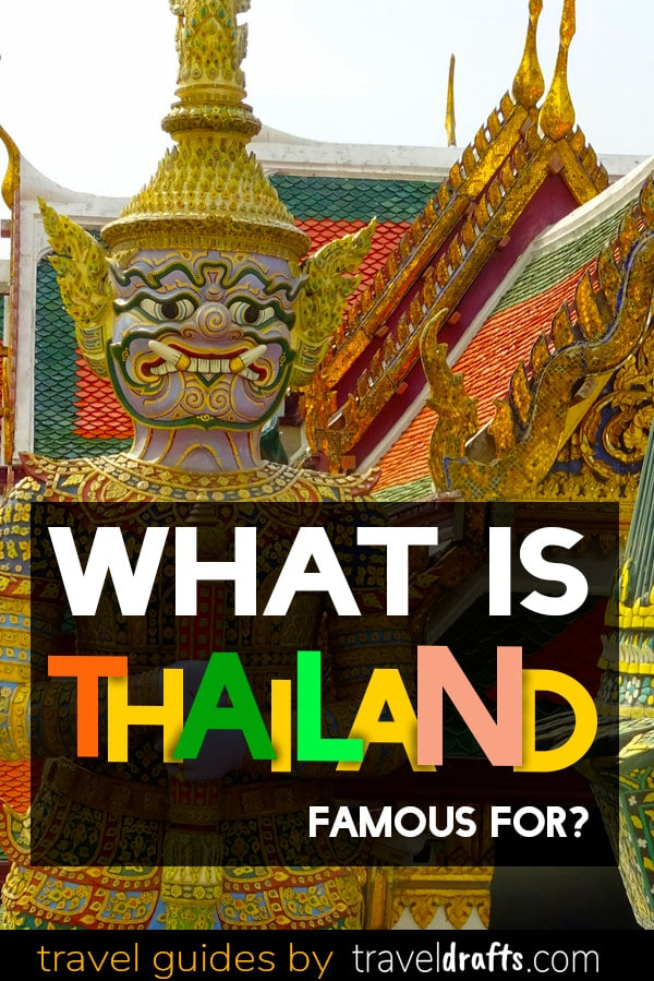 What is thailand known for?