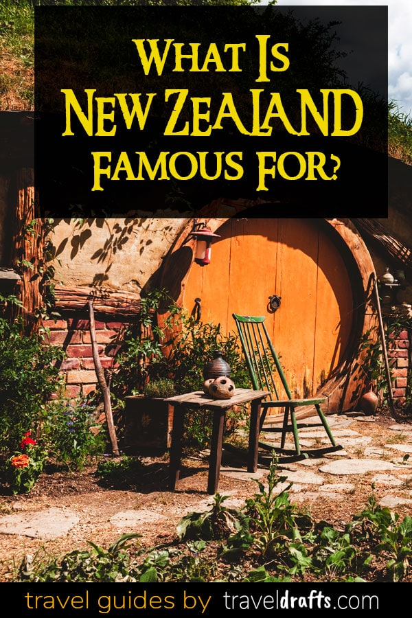 What is New Zealand known for?
