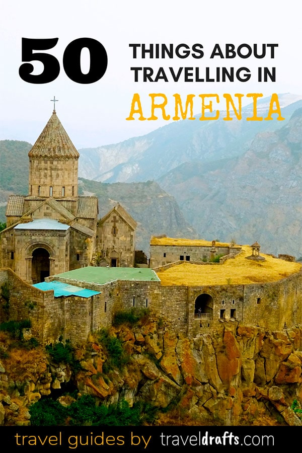 50 THINGS ABOUT ARMENIA 50 things you want to know before traveling to Armenia