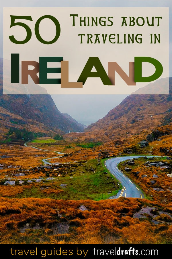 50 things about traveling in Ireland