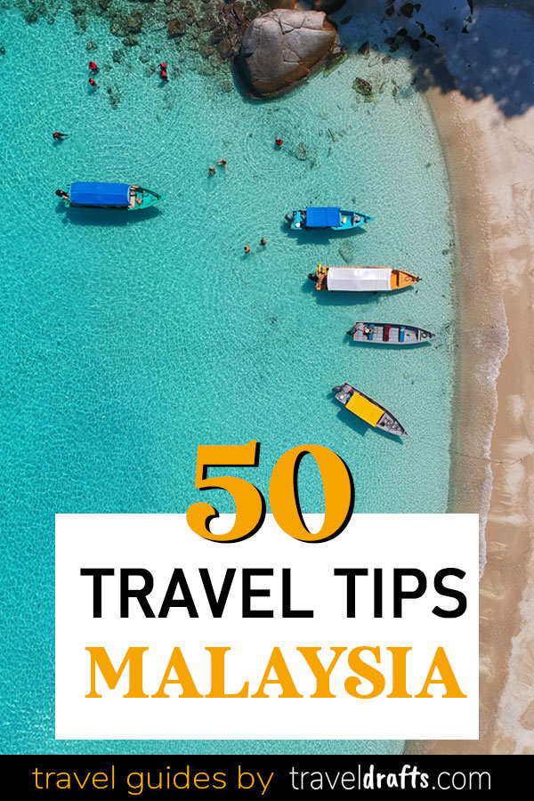 50 travel tips Malaysia