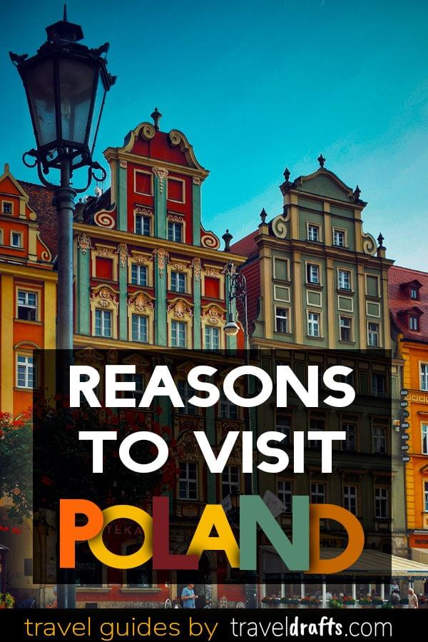 Reasons to visit Poland