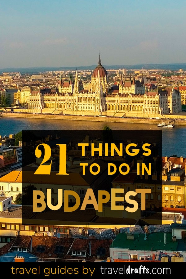 21 THINGS TO DO IN BUDAPEST 21 fun things to do in Budapest in 3 Days