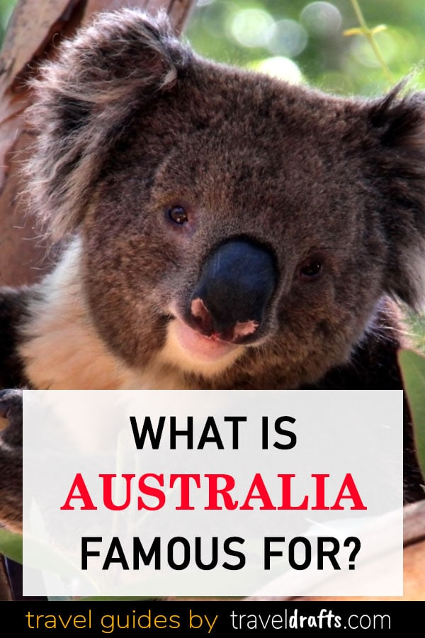What is Australia famous for