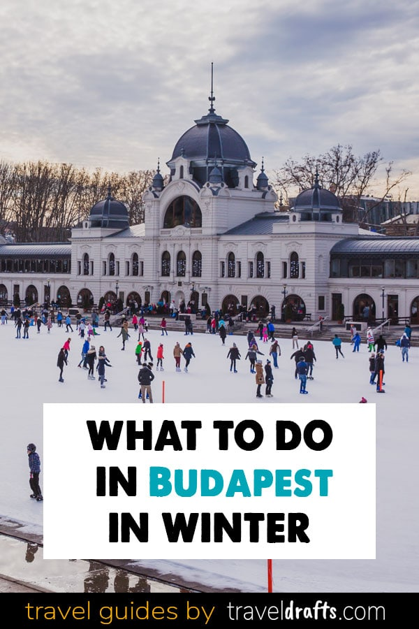 What to do in Budapest in Winter