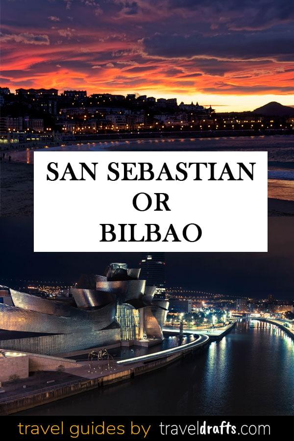 Bilbao Or San Sebastian
