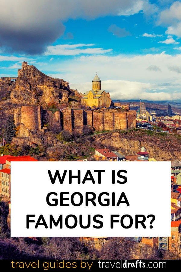 What is Georgia famous for?