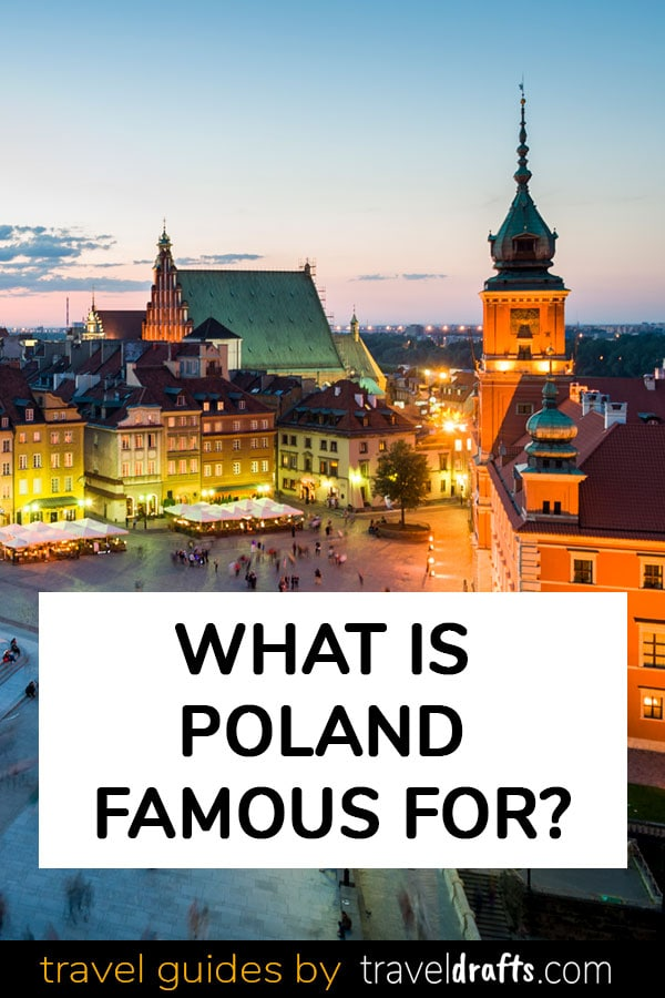 What is Poland known for