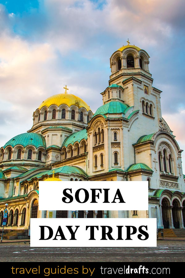 Best Day Trips From Sofia