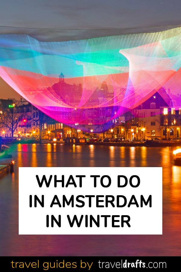 Things To Do In Amsterdam In Winter 15 Fun things to do in Amsterdam in Winter