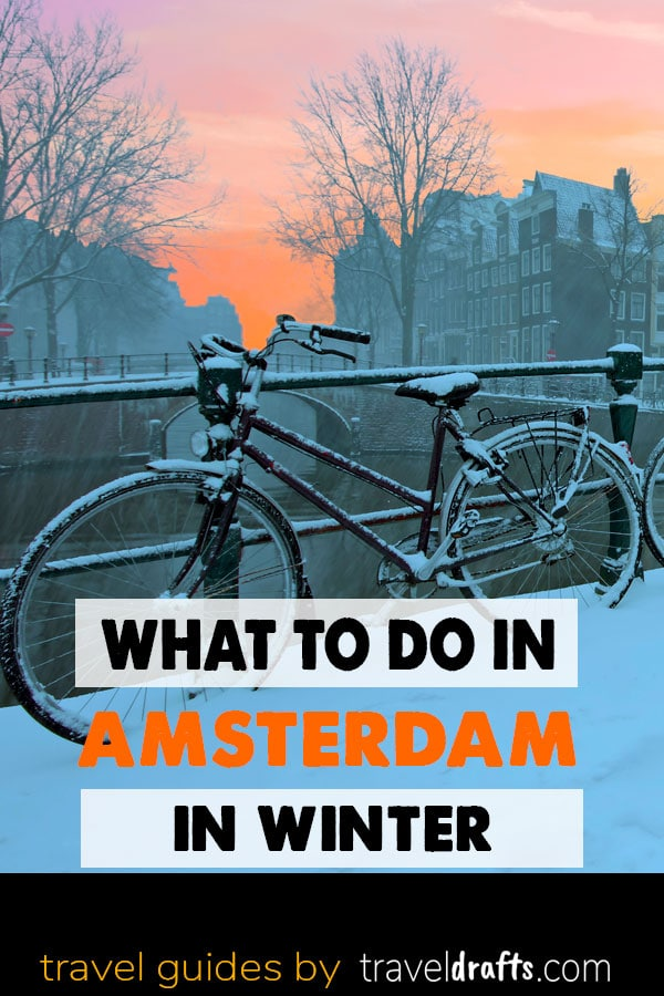 What to do in Amsterdam in Winter 15 Fun things to do in Amsterdam in Winter