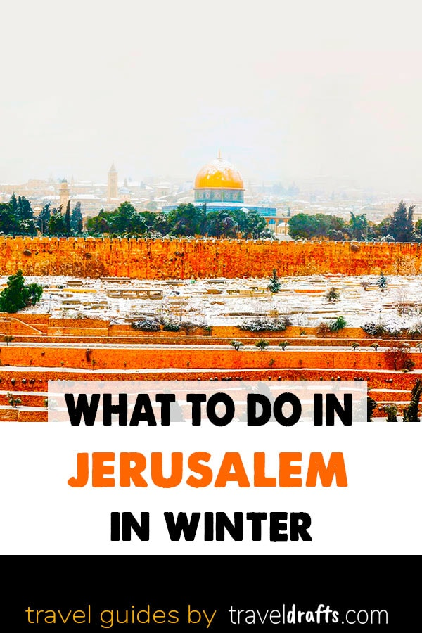 What to do in Jerusalem in Winter