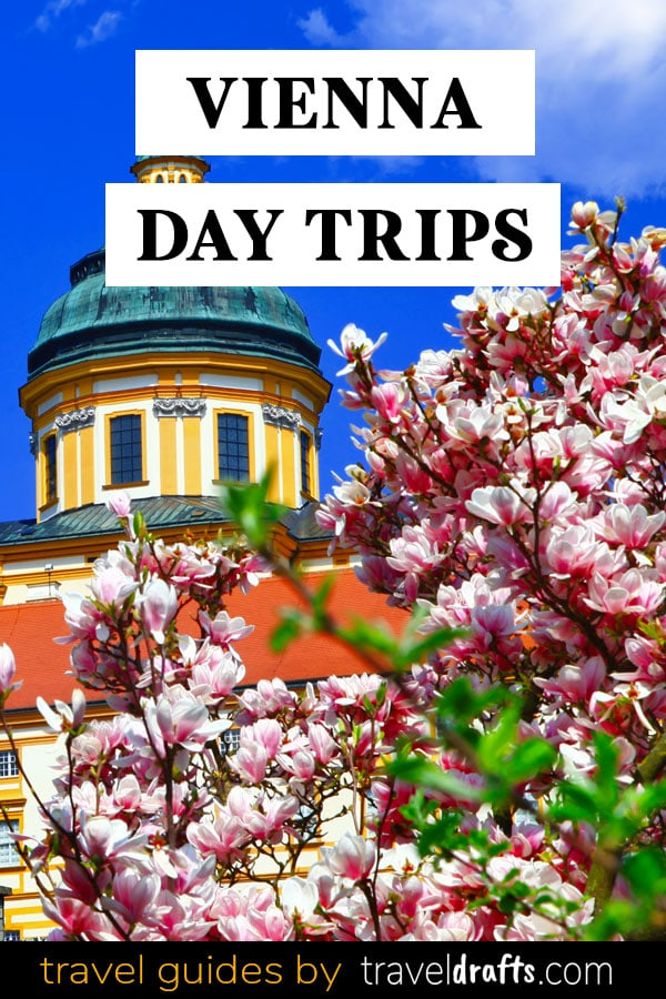 Best day trips from Vienna