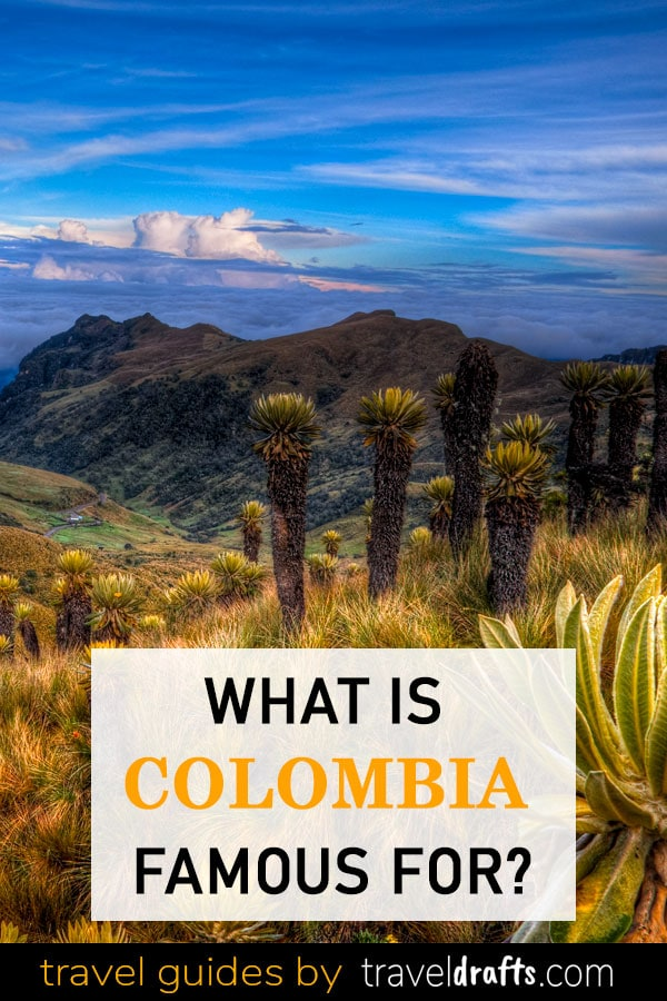 What Is Colombia Famous For?