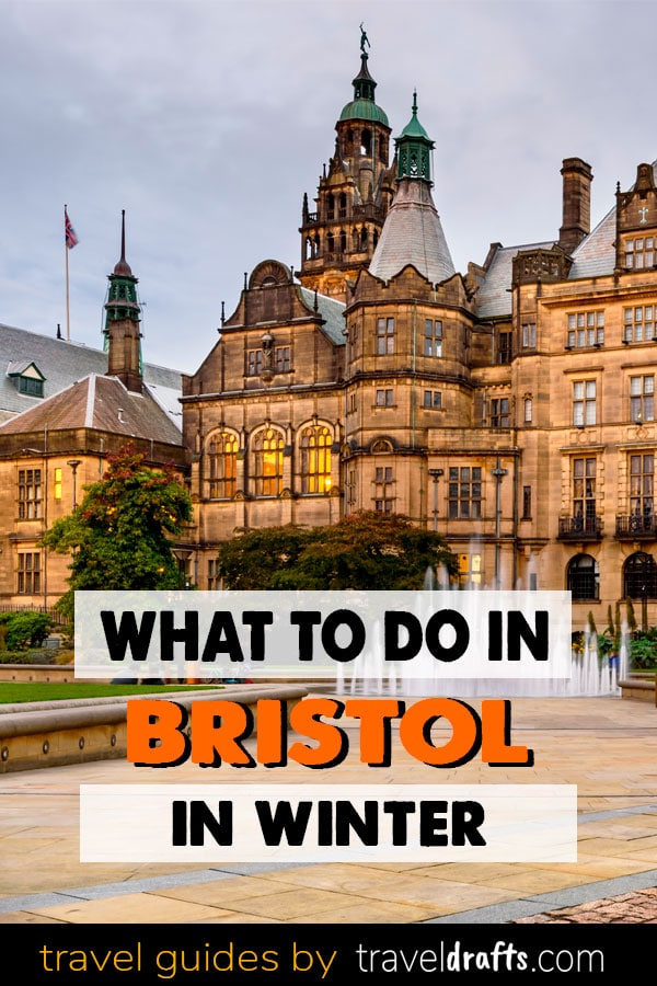 What to do in Bristol in Winter