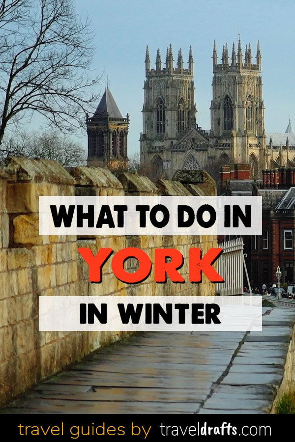 What to do in York in Winter
