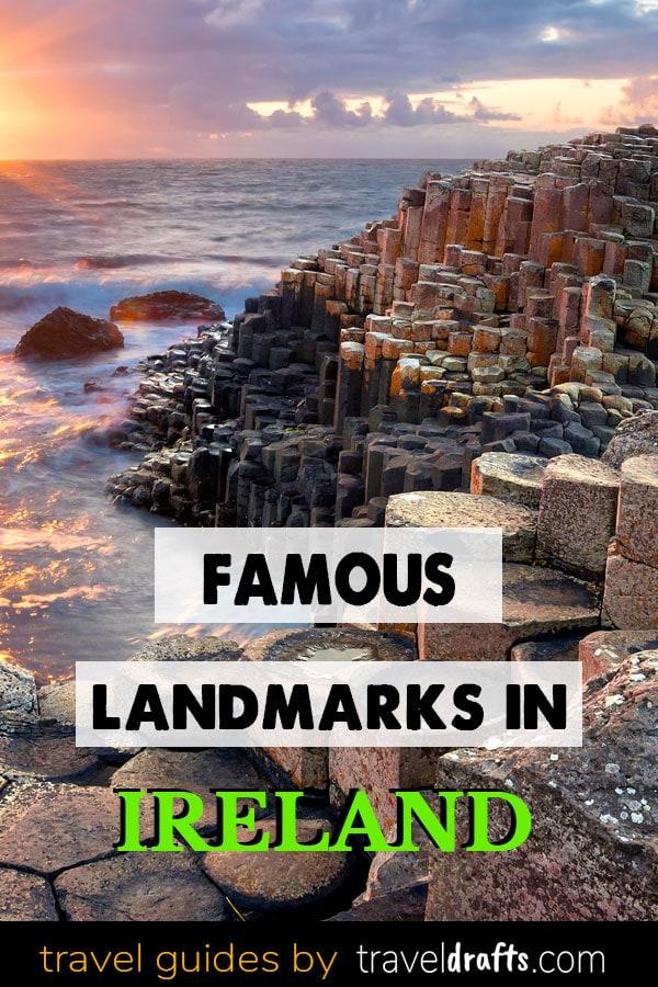Famous Landmarks in Ireland 25 Famous landmarks in Ireland