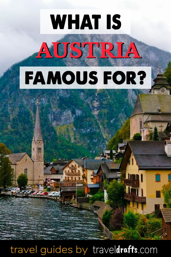 What is Austria famous for