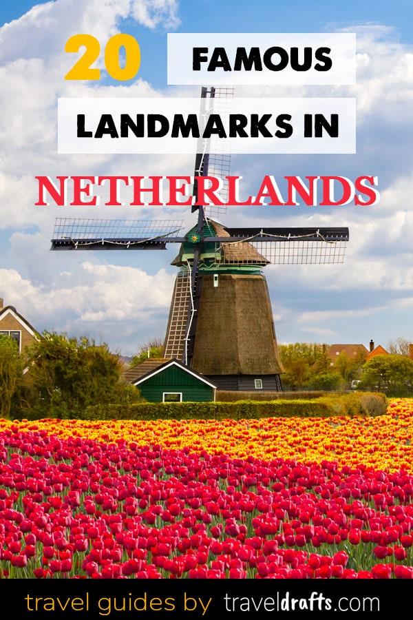 Famous landmarks in Netherlands