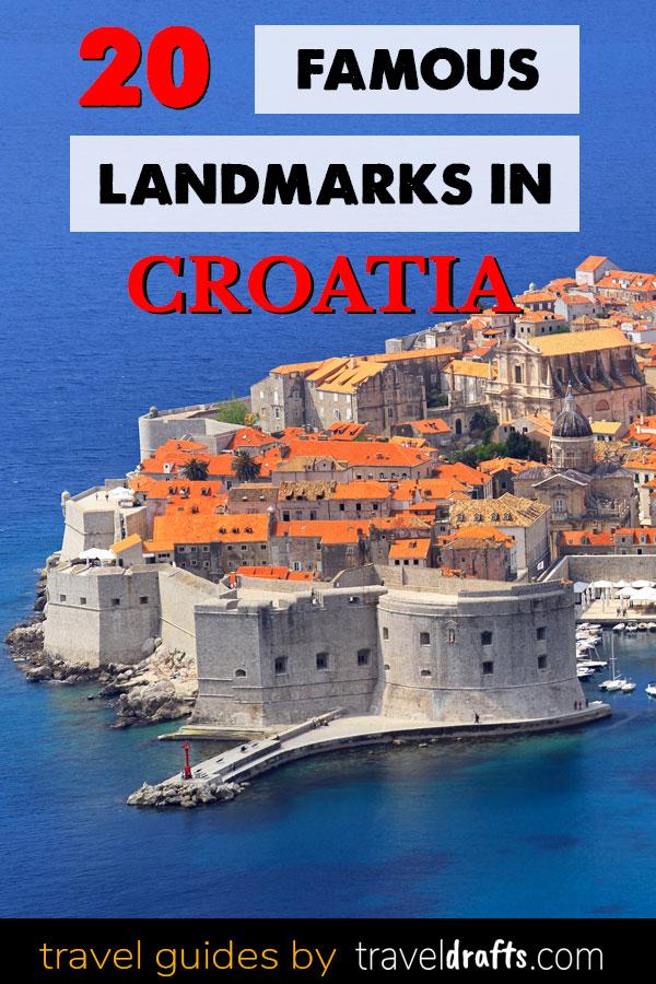 Famous landmarks of Croatia
