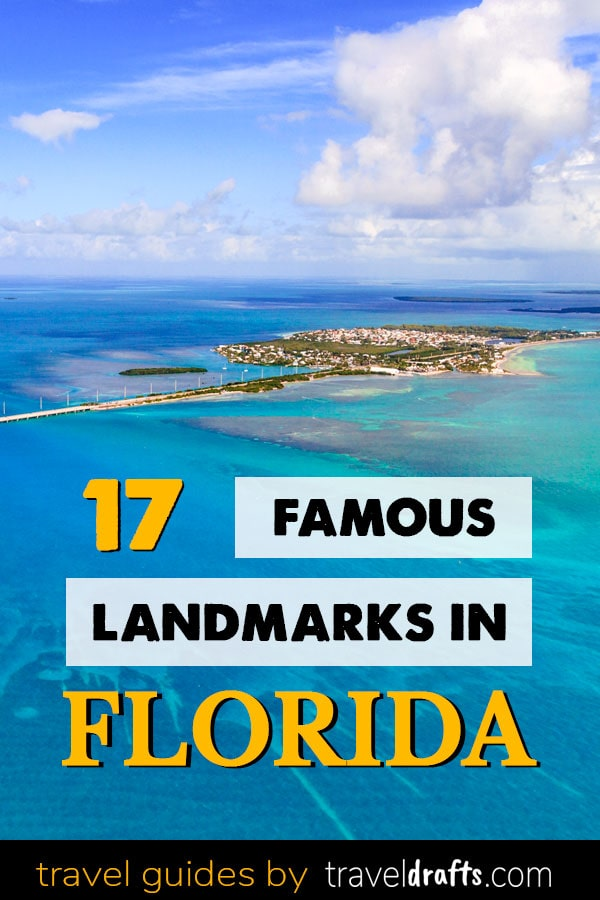 Famous Landmarks In Florida You Can't Miss