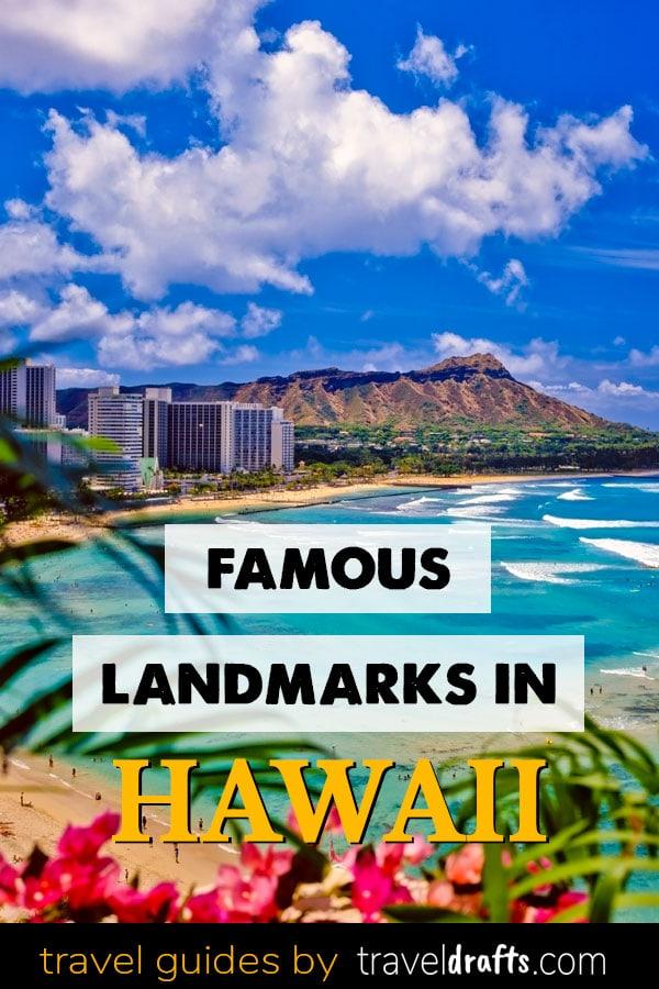 Famous Landmarks In Hawaii