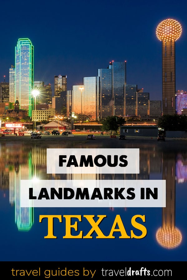 Famous landmarks in Texas